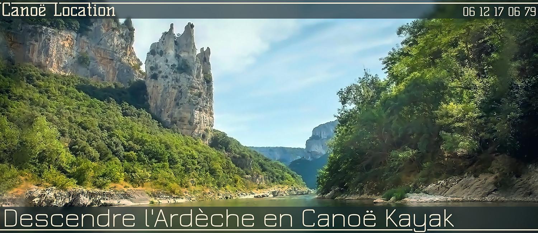 Descendre les Gorges de l'ARdèche au départ de Vallon Pont d'Arc certainement la plus belle descente de France.