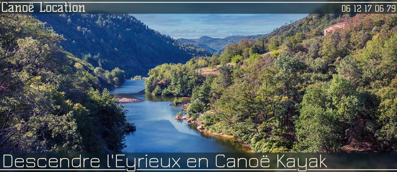 Descendre l'Eyrieux en Canoë Kayak
